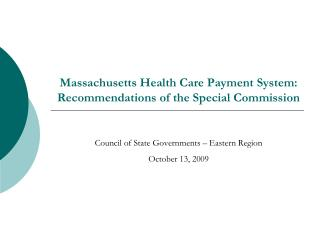 Massachusetts Health Care Payment System:  Recommendations of the Special Commission