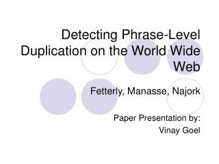 Detecting Phrase-Level Duplication on the World Wide Web