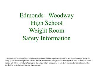 Edmonds –Woodway High School Weight Room Safety Information