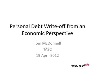 Personal Debt Write-off from an Economic Perspective
