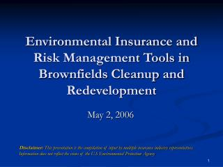 Environmental Insurance and Risk Management Tools in Brownfields Cleanup and Redevelopment