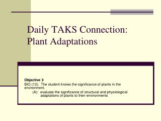 Daily TAKS Connection: Plant Adaptations