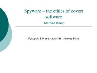 Spyware   the ethics of covert software  Mathias Klang