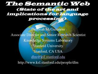 The Semantic Web (State of the art and implications for language processing)