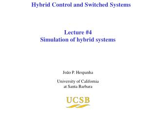 Lecture #4 Simulation of hybrid systems