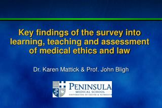Key findings of the survey into learning, teaching and assessment of medical ethics and law