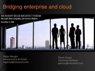 Bridging enterprise  and  cloud