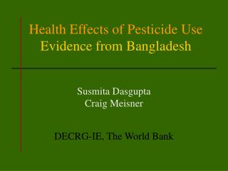 Health Effects of Pesticide Use  Evidence from Bangladesh