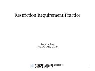 Restriction Requirement Practice