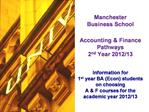 Manchester  Business School  Accounting  Finance  Pathways 2nd Year 2012