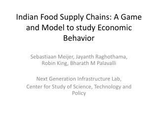 Indian Food Supply Chains: A Game and Model to study Economic Behavior
