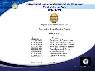 Universidad Nacional Autónoma de Honduras En el Valle de Sula UNAH -VS