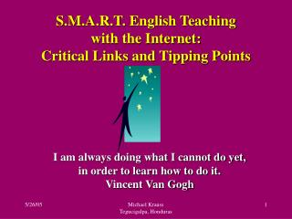 S.M.A.R.T. English Teaching  with the Internet:  Critical Links and Tipping Points