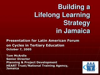 Building a  Lifelong Learning Strategy  in Jamaica