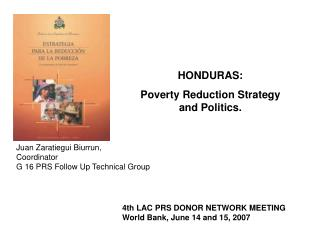 HONDURAS: Poverty Reduction Strategy and Politics.