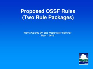 Proposed  OSSF Rules ( Two Rule Packages)