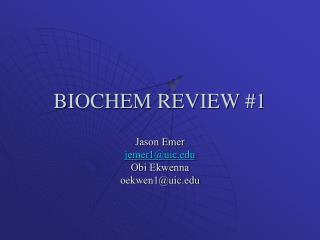 BIOCHEM REVIEW #1