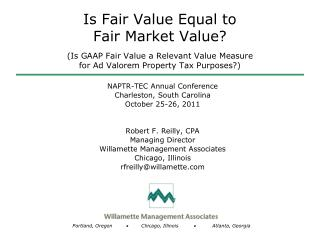 Is Fair Value Equal to  Fair Market Value? (Is GAAP Fair Value a Relevant Value Measure  for Ad Valorem Property Tax Pur