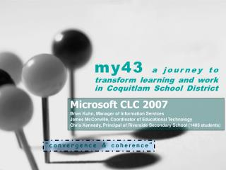 My43 a journey to transform learning and work in Coquitlam School District