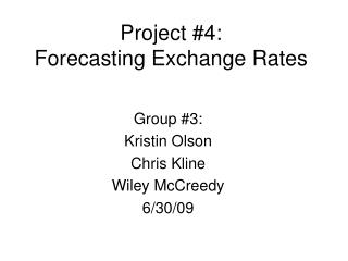Project #4:  Forecasting Exchange Rates