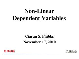 Non-Linear Dependent Variables