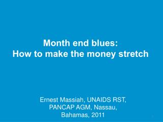 Month end blues:  How to make the money stretch