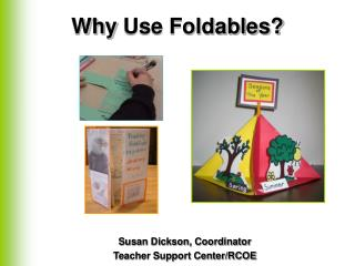 Why Use Foldables?