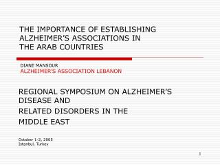 REGIONAL SYMPOSIUM ON ALZHEIMER'S DISEASE AND RELATED DISORDERS IN THE MIDDLE EAST