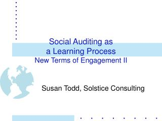 Social Auditing as  a Learning Process New Terms of Engagement II