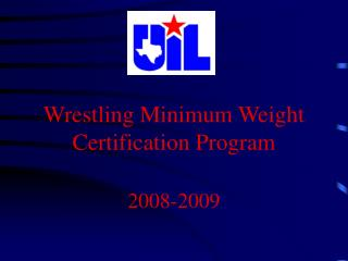 Wrestling Minimum Weight Certification Program