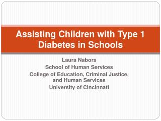 Assisting Children with Type 1 Diabetes in Schools