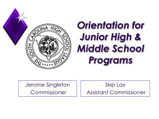 Orientation for Junior High & Middle School Programs
