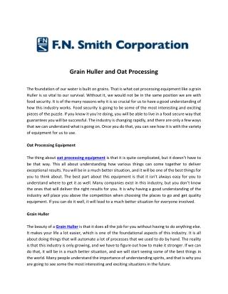 Grain Huller and Oat Processing