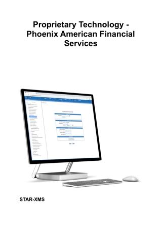 Proprietary Technology - Phoenix American Financial Services