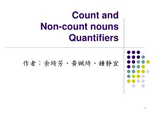 Count and  Non-count nouns Quantifiers