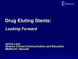 Drug Eluting Stents: