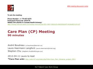 Care Plan (CP) Meeting 90 minutes