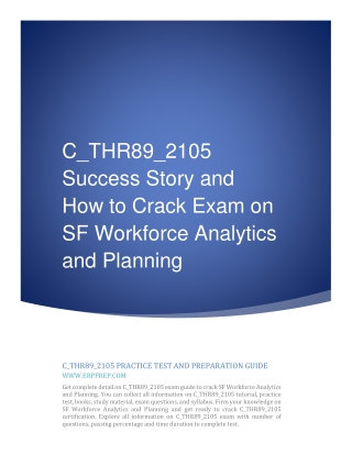 C_THR89_2105 Success Story and How to Crack Exam on SF WFA / WFP