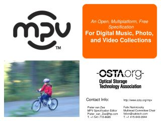 An Open, Multiplatform, Free Specification For Digital Music, Photo, and Video Collections