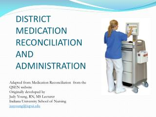 DISTRICT MEDICATION RECONCILIATION AND ADMINISTRATION