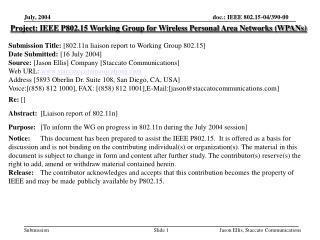 Project: IEEE P802.15 Working Group for Wireless Personal Area Networks (WPANs) Submission T itle:  [802.11n liaison rep