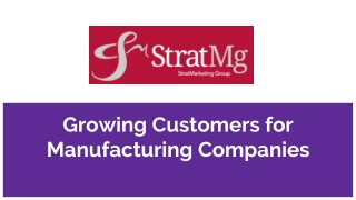 Growing Customers for Manufacturing Companies