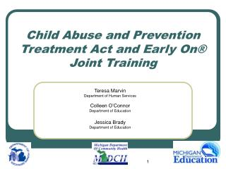 Child Abuse and Prevention Treatment Act and Early On  Joint Training