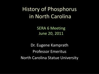 History of Phosphorus  in North Carolina