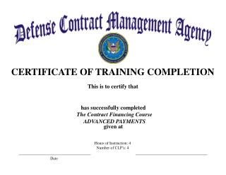 The Contract Financing Course ADVANCED PAYMENTS