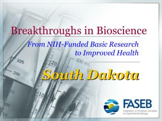Breakthroughs in Bioscience