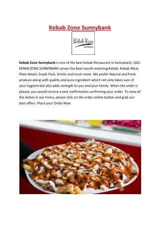 Kebab Zone Sunnybank Restaurant Menu Brisbane, QLD | 5% off