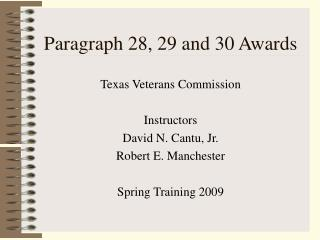 Paragraph 28, 29 and 30 Awards