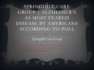 Springhill Care Group | Alzheimer's as Most Feared Disease