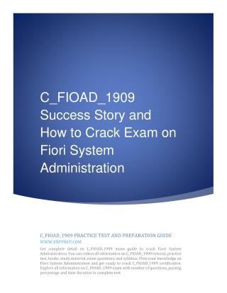C_FIOAD_1909 Success Story and How to Crack Exam on Fiori System Administration